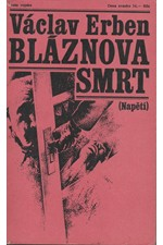 Erben: Bláznova smrt, 1975