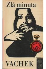 Vachek: Zlá minuta, 1969