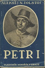 Tolstoj: Petr I., kniha 1, kniha 2-3, 1946
