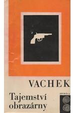 Vachek: Tajemství obrazárny, 1968