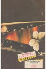 Charriere: Motýlek. Díl 1, 1991
