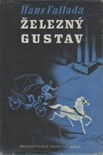 Fallada: Železný Gustav. I-III, 1941