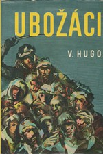 Hugo: Ubožáci. I-II. [úprava pro mládež], 1961