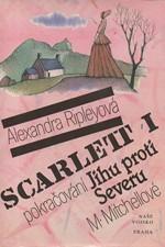 Ripley: Scarlett : pokračování Jihu proti Severu M. Mitchellové. I-II, 1992