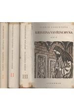 Undset: Kristina Vavřincovna. I-III, 1948