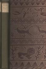 Valenta: Druhé housle : Román o velké cestě Emila Holuba. I-II, 1943