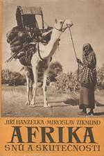 Hanzelka: Afrika snů a skutečnosti. I-III, 1957