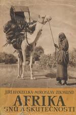 Hanzelka: Afrika snů a skutečnosti. I-III, 1952