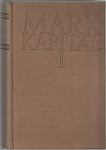 Marx: Kapitál : Kritika politické ekonomie. Díl  1. Kniha  1.: Výrobní proces kapitálu, 1953