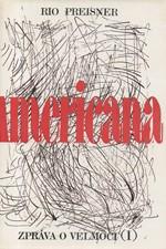 Preisner: Americana : zpráva o velmoci. I-II, 1992