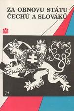 Jožák: Za obnovu státu Čechů a Slováků 1938-1945 : (slovníková příručka), 1992
