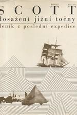 Scott: Dosažení jižní točny : Deník z poslední expedice, 1972