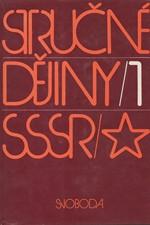: Stručné dějiny SSSR. I-II, 1982