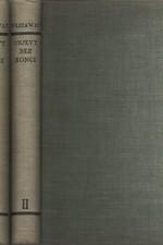 Westaway: Objevy bez konce : 3000 let zkoumání přírody a světa. I-II, 1937