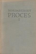 Goršenin: Norimberský proces : Sborník materiálu. I-II, 1953
