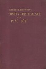Browning: Sonety portugalské ; Pláč dětí, 1914