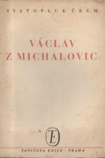 Čech: Václav z Michalovic, 1946