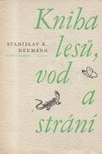 Neumann: Kniha lesů, vod a strání, 1972