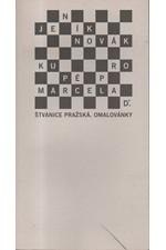 Novák: Kupé pro Marcela D. (Štvanice pražská. Omalovánky), 2001
