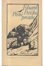 Petiška: Písně pro tebe : výbor z básní, 1974