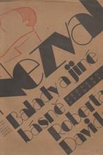 Nezval: Balady a jiné básně věčného studenta Roberta Davida, 1988