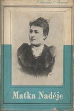 Nezval: Matka Naděje : Básně 1938, 1938