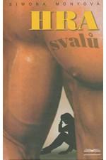 Monyová: Hra svalů, 2004