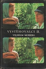 Moberg: Vystěhovalci. II, 1976