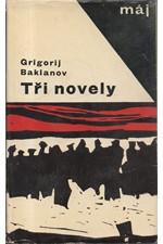 Baklanov: Tři novely, 1965