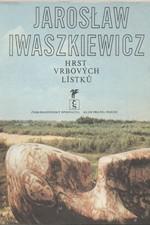 Iwaszkiewicz: Hrst vrbových lístků, 1981