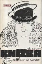 Suchý: Knížka aneb Co mne jen tak napadlo, 1986