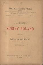 Ariosto: Zuřivý Roland. Zpěv VII.-XI., 1892