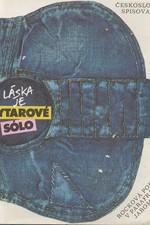 Pelc: Láska je kytarové sólo : rocková poezie v parafrázích Jaromíra Pelce, 1989