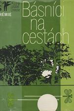 Blahynka: Básníci na cestách : výbor z české cestopisné lyriky 20. století, 1978