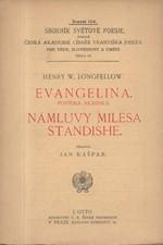 Longfellow: Evangelina : povídka akadská ; Námluvy Milesa Standishe, 1911