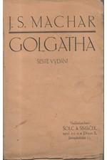 Machar: Golgatha : 1895-1901, 1920