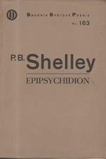 Shelley: Epipsychidion : Verše, věnované vznešené a nešťastné dámě Emilii v ..., nyní uvězněné v klášteře v ..., 1931
