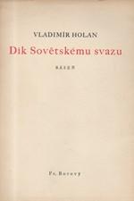 Holan: Dík Sovětskému svazu : Báseň, 1945