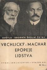 Vrchlický: Epopeje lidstva, 1937