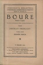 Vrchlický: Bouře : Báseň k opeře : Dle sujetu stejnojmenné dram. pohádky Shakespearovy, 1921