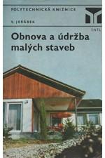 Jeřábek: Obnova a údržba malých staveb, 1976