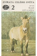 Volf: Koně, osli a zebry, 1977