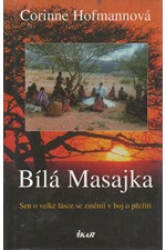 Hofmann: Bílá Masajka, 2008