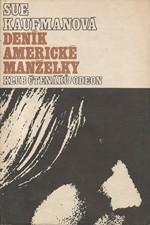 Kaufman: Deník americké manželky, 1982