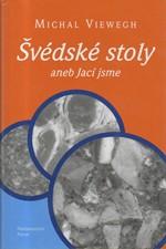 Viewegh: Švédské stoly, aneb, Jací jsme, 2000