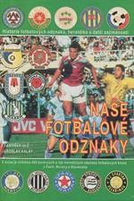 Ulč: Naše fotbalové odznaky, 1994