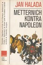 Halada: Metternich kontra Napoleon, 1988