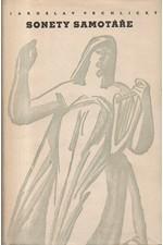 Vrchlický: Sonety samotáře ; Nové sonety samotáře ; Poslední sonety samotáře ; Prchavé iluse a věčné pravdy, 1959