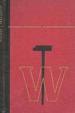 Wolker: Wolker pracujícím, 1946