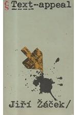 Žáček: Text-appeal : popěvky, odrhovačky a blues 1973-1984, 1990